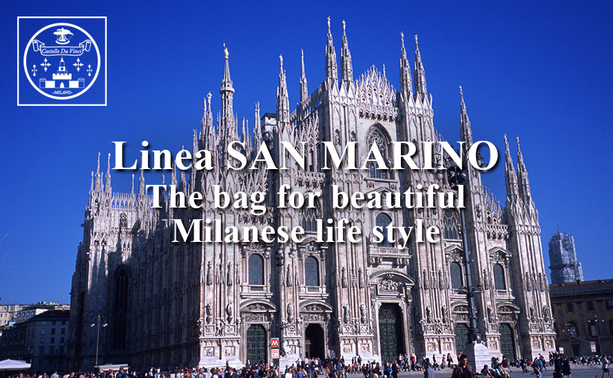 Linea SAN MARINO -The bag for beautiful Milanese life style-